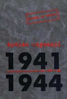Архіви окупації. 1941–1944. Том 1